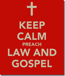 keep-calm-preach-law-and-gospel